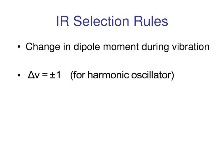 Ir selection rules