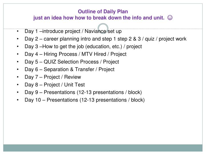 PPT - Outline of Daily Plan just an idea how how to break