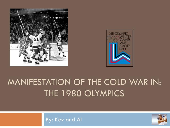 manifestation of the cold war in the 1980 olympics