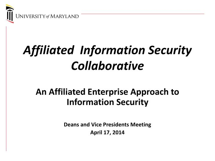 affiliated information security collaborative n.
