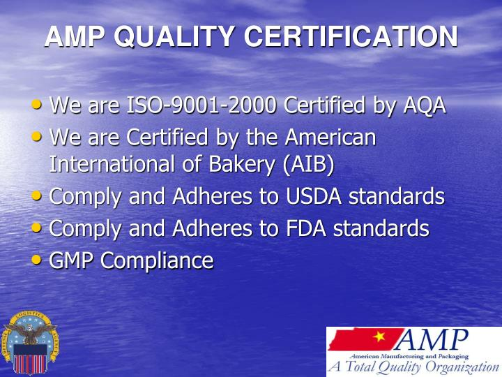 AMP QUALITY CERTIFICATION