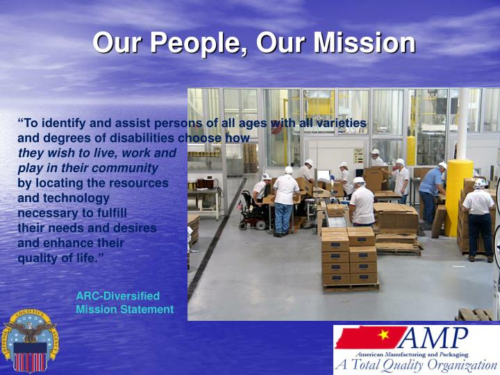 Our People, Our Mission