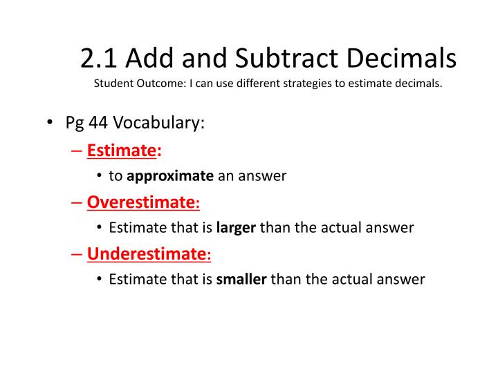 2.1 Add and Subtract Decimals