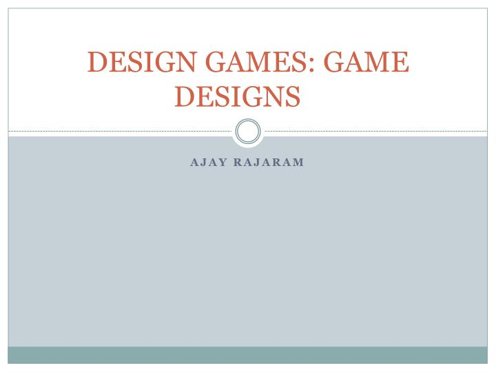 design games game designs n.