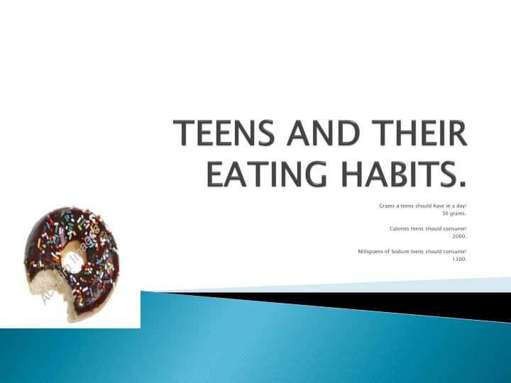 Teens and their eating habits