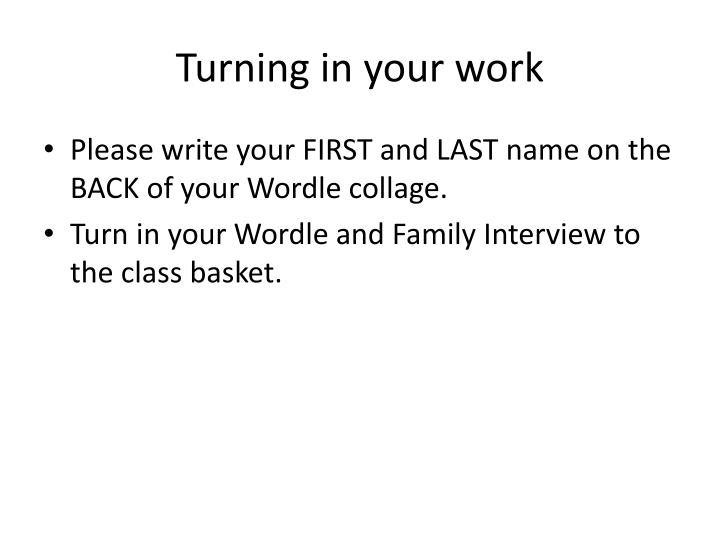 Turning in your work
