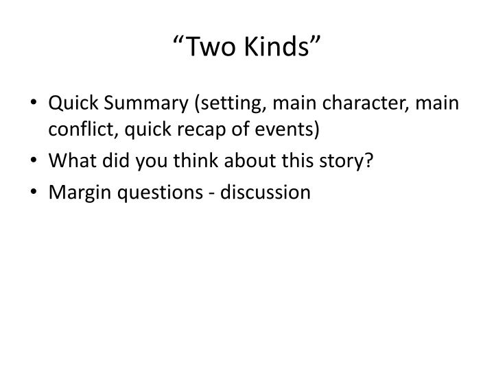 """""""Two Kinds"""""""