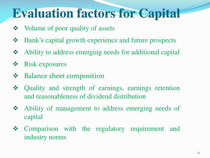 Evaluation factors for Capital