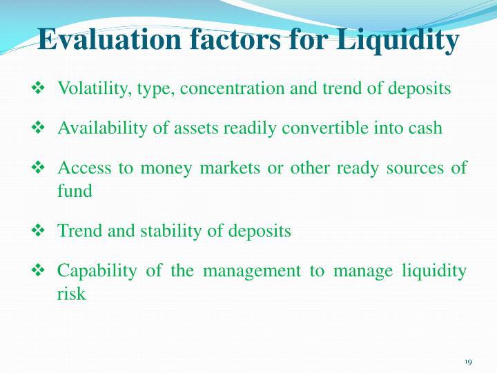 Evaluation factors for Liquidity