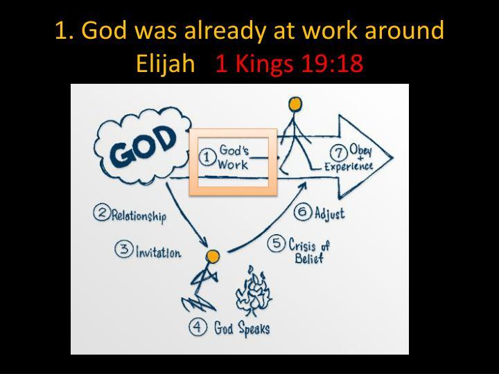 1. God was already at work around