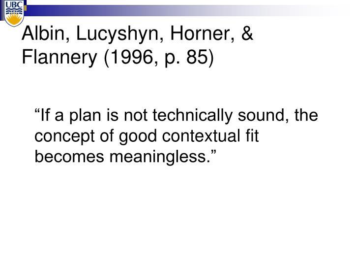 Albin, Lucyshyn, Horner, & Flannery (1996, p. 85)