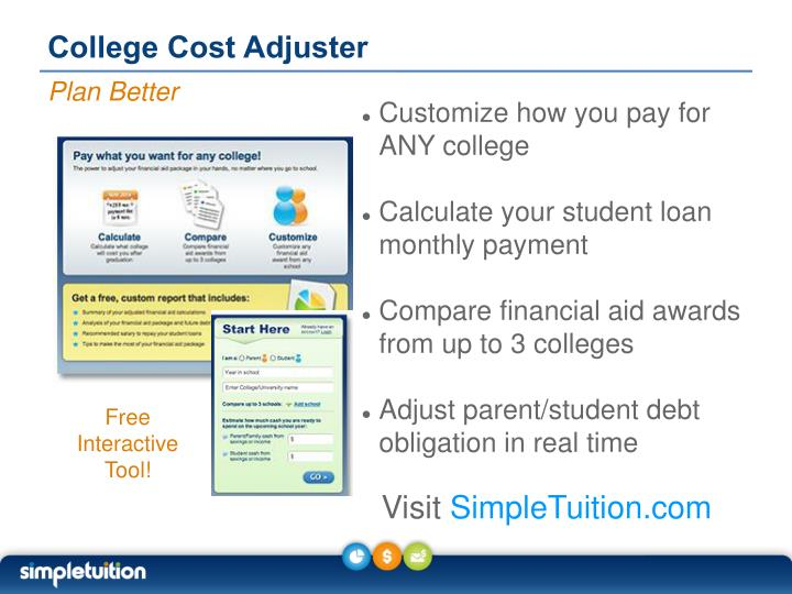 college cost adjuster n.
