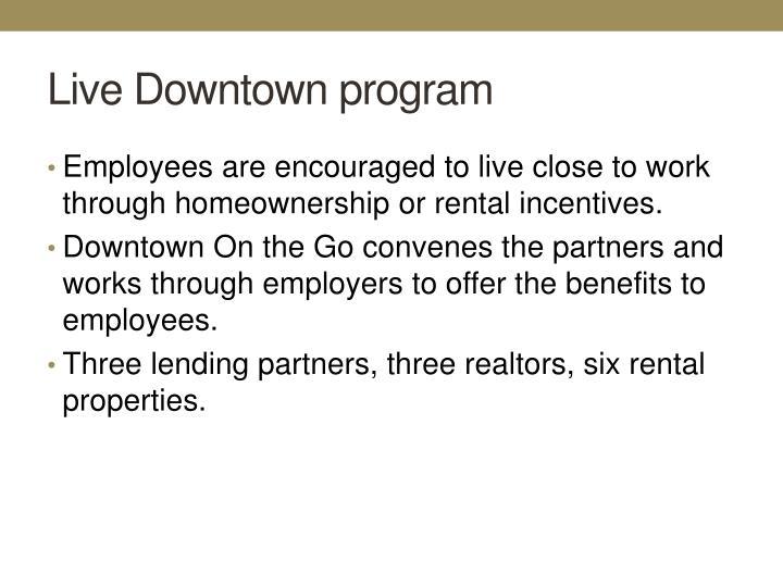 Live Downtown program