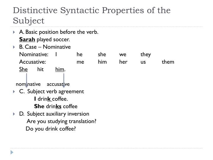 Distinctive Syntactic Properties of the Subject