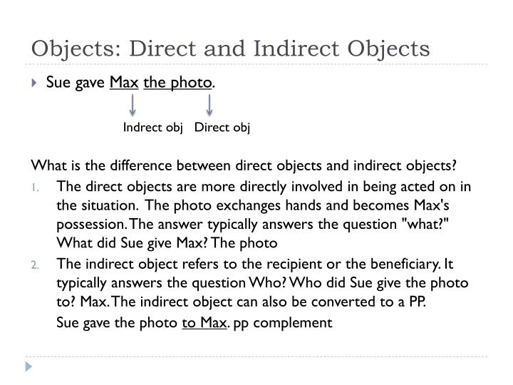 Objects: Direct and Indirect Objects