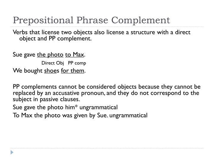 Prepositional Phrase Complement