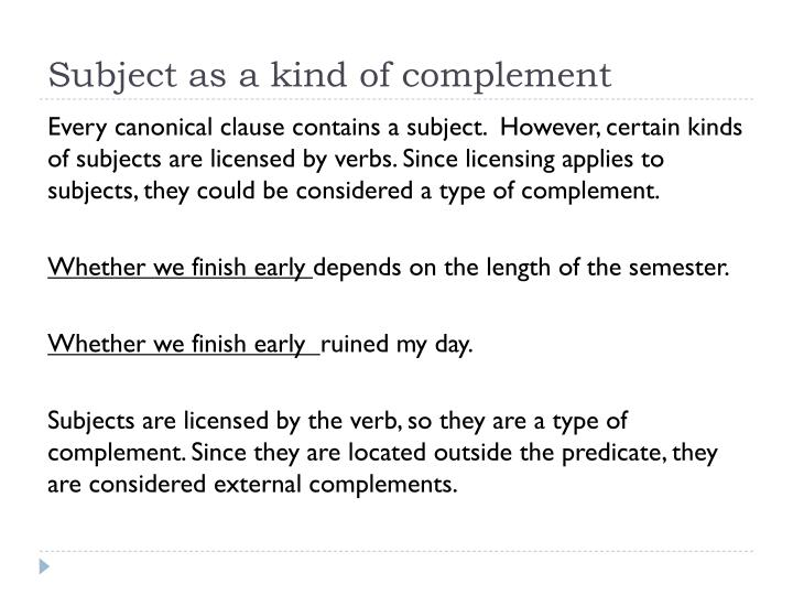 Subject as a kind of complement