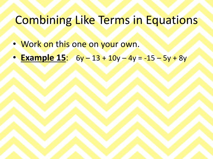Combining Like Terms in Equations
