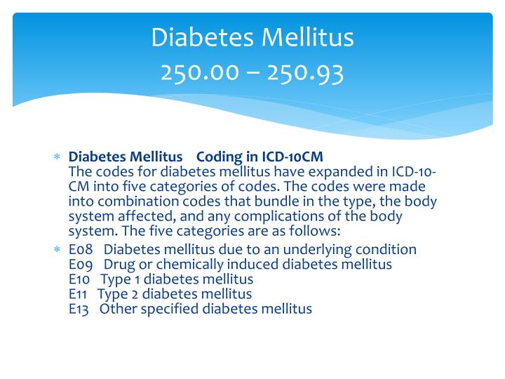 Diabetes mellitus 250 00 250 93