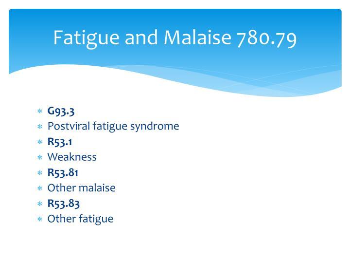 Fatigue and Malaise 780.79