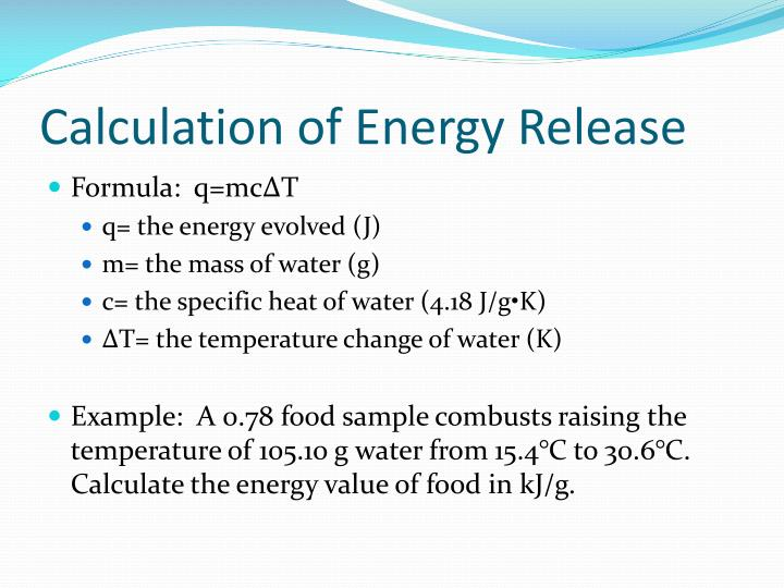 Calculation of Energy Release
