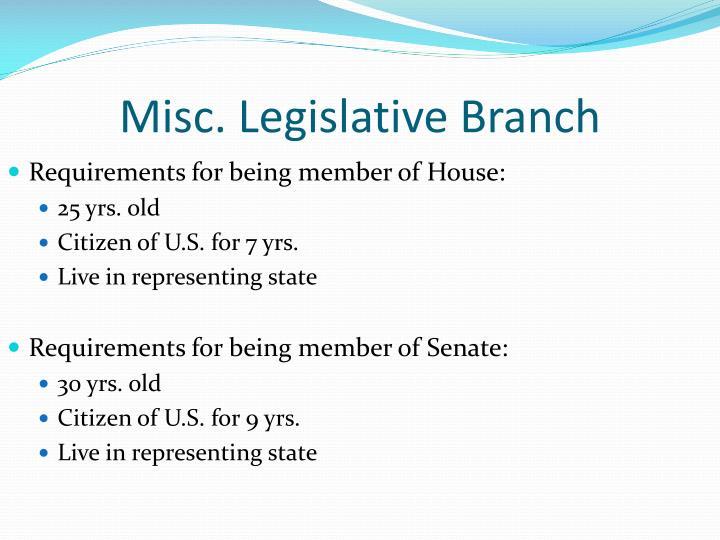 Misc. Legislative Branch