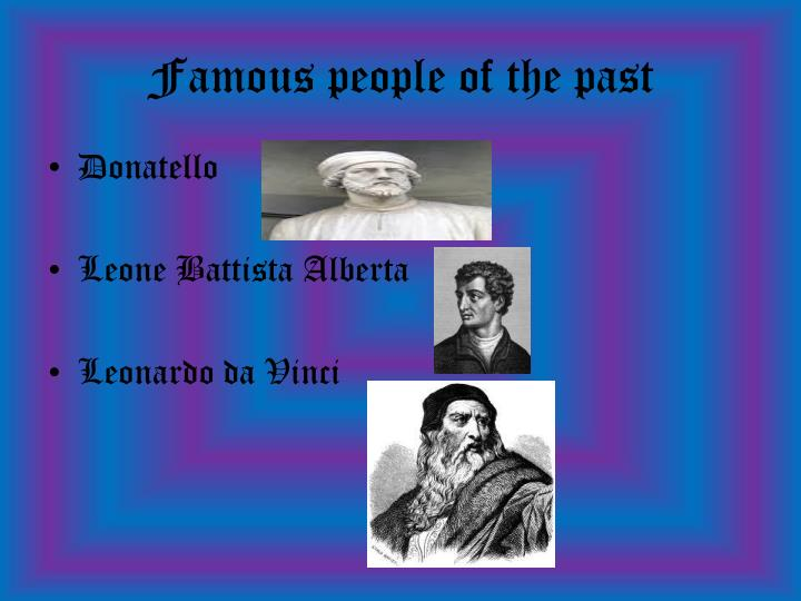 Famous people of the past