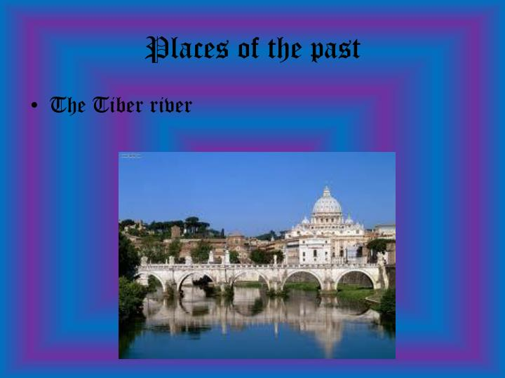 Places of the past
