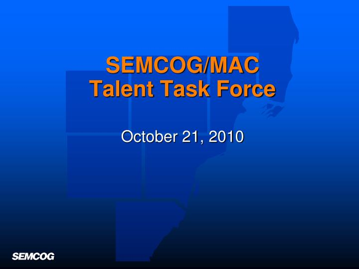 semcog mac talent task force n.