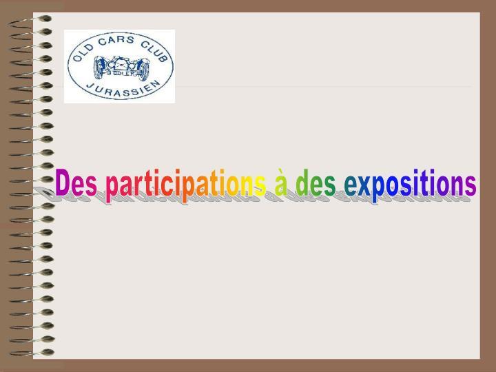 Des participations à des expositions