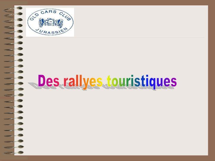 Des rallyes touristiques
