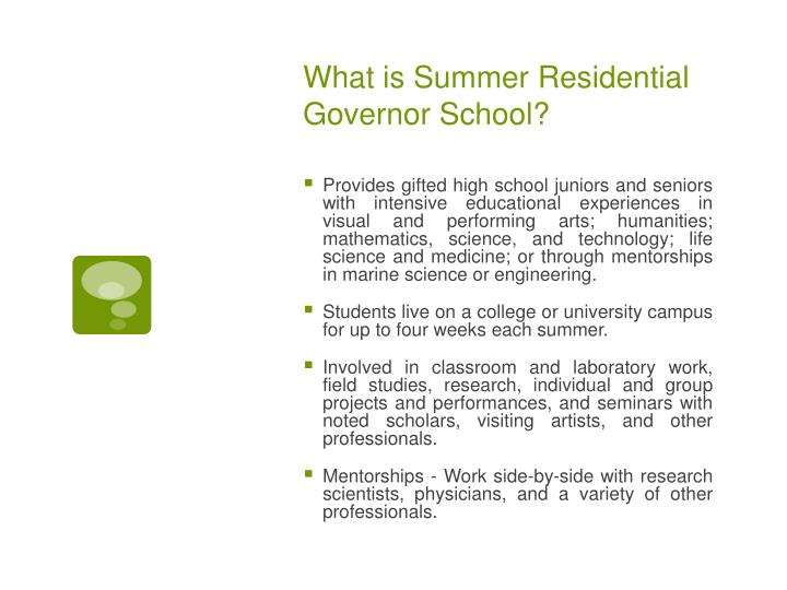 What is summer residential governor school
