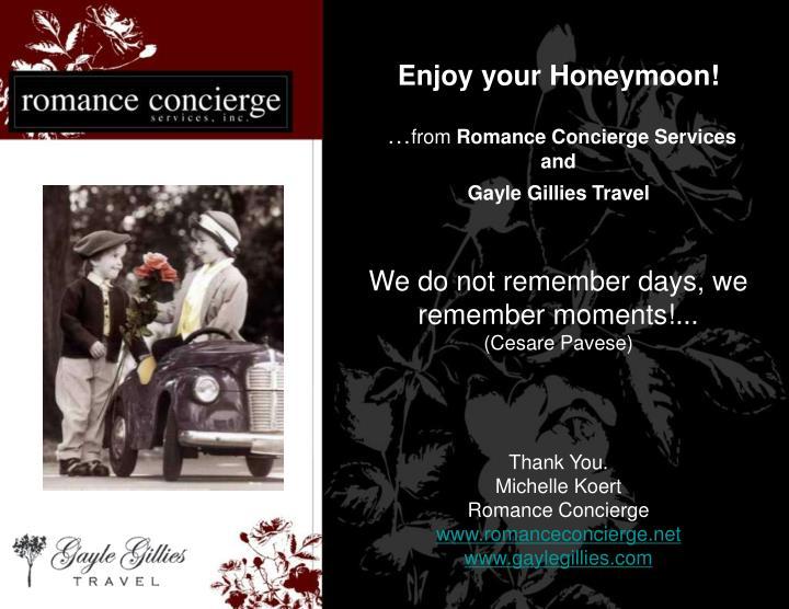 Enjoy your Honeymoon!