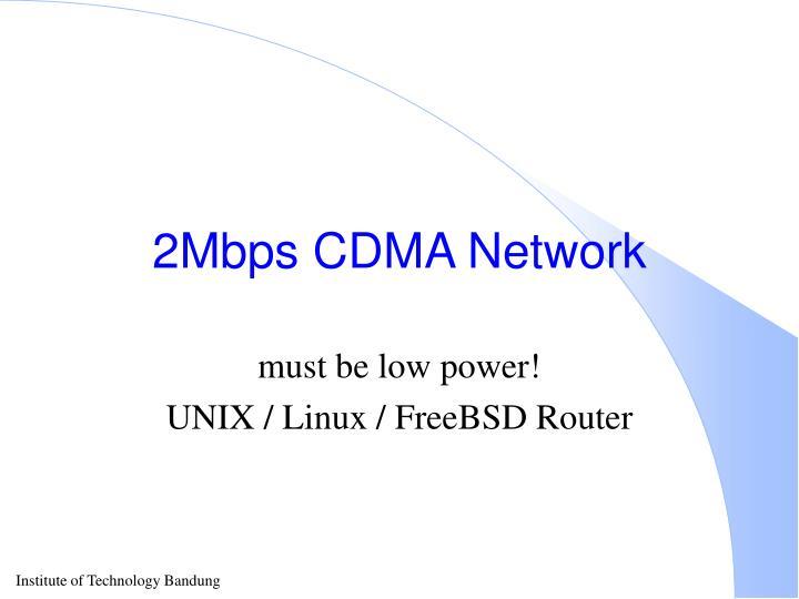 2Mbps CDMA Network