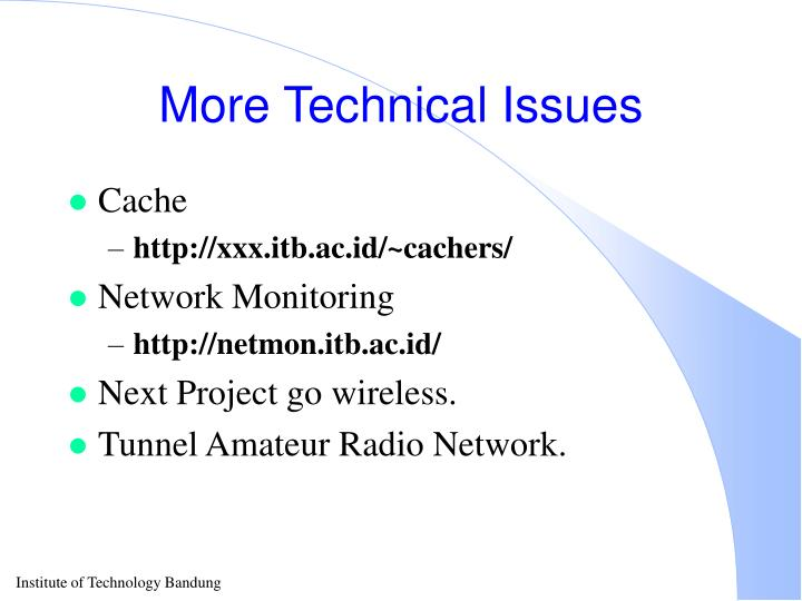 More Technical Issues