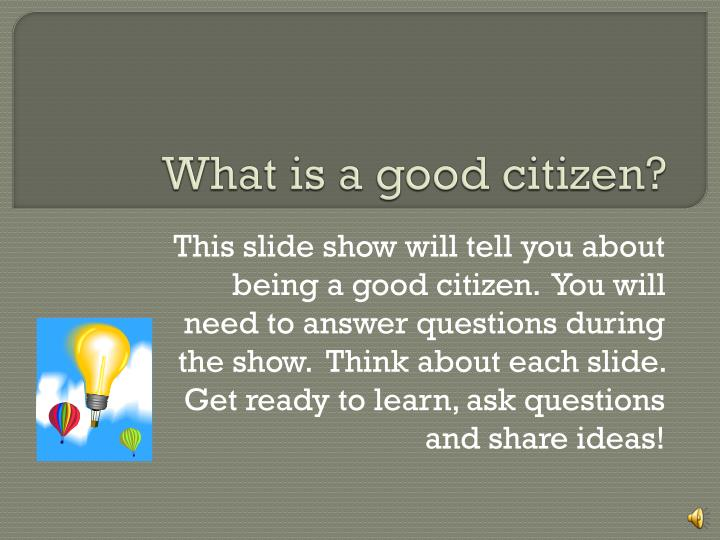 What is a good citizen