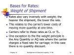 bases for rates weight of shipment