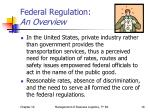 federal regulation an overview1