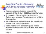 logistics profile mastering the art of advance planning