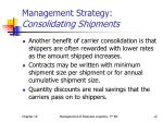 management strategy consolidating shipments