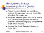 management strategy monitoring service quality