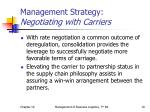 management strategy negotiating with carriers