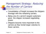 management strategy reducing the number of carriers