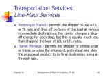 transportation services line haul services1