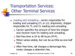 transportation services other terminal services