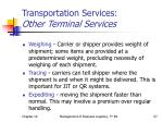 transportation services other terminal services1