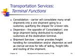 transportation services terminal functions