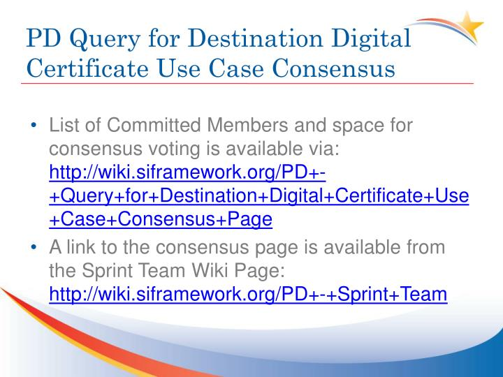 PD Query for Destination Digital Certificate Use Case Consensus