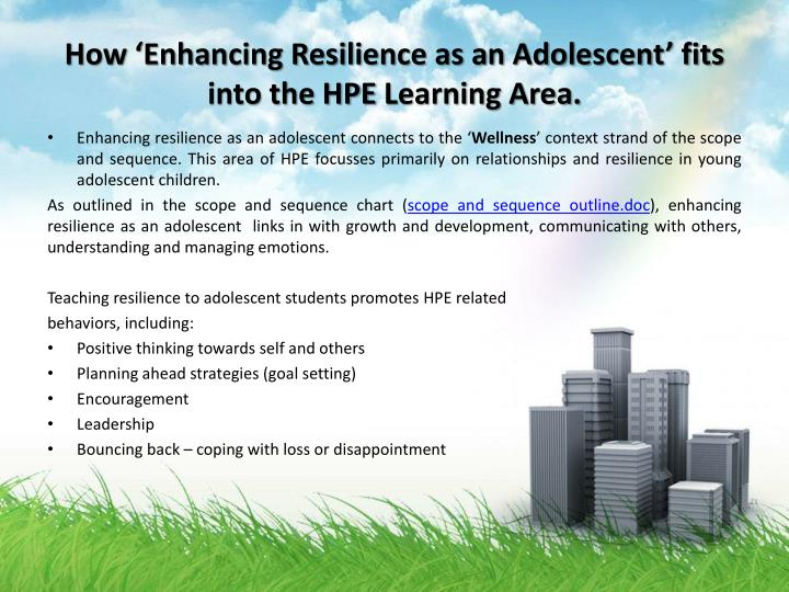 How enhancing resilience as an adolescent fits into the hpe l earning area