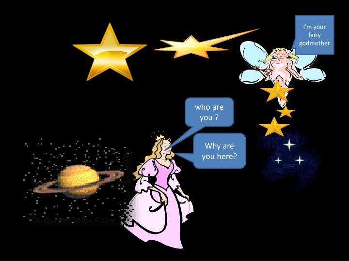I'm your fairy